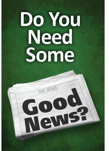 The Need For Good News
